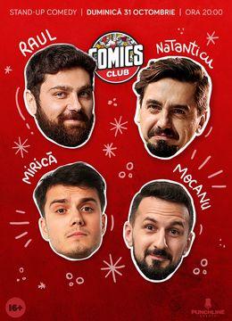 Stand-up cu Natanticu, Mirică, Raul și Mocanu în ComicsClub!